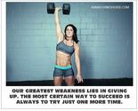Our Greatest Weakness ...