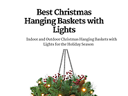 Holiday Christmas Hanging Baskets with Lights for Indoor or Outdoor Use