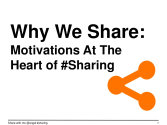 Why do people share content, ideas, conections, photos, experiences? | Why We Share