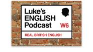 Listening resources for independent English language learners | Luke's ENGLISH Podcast