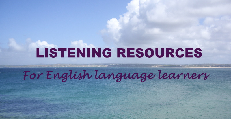 Headline for Listening resources for independent English language learners