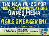 70+ Paid Owned, Earned & Shared Media Models [graphics] [posts] | The New Rules For Modern Communications: Owned Media to Agile Engagement at PRSA 2012
