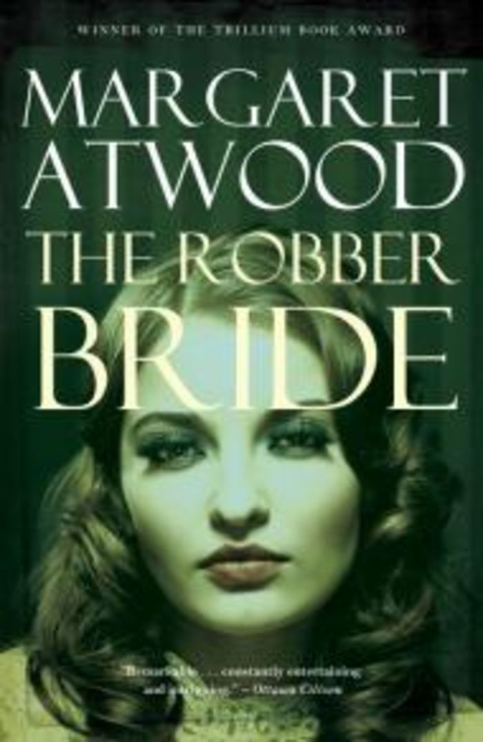 the message of margaret atwood in the robber bride Margaret atwood : the robber bride, the blind assassin, oryx and crake, hardcover by bouson, j brooks (edt) | ebay.