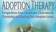 "Adoption Therapy | Beauty, Control, and Adoption - ""Adoption Therapy"" excerpt by Mila Konomos"