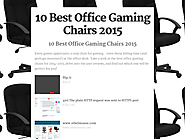 Best Rated Office Style Chairs for Gaming | 10 Best Office Gaming Chairs 2015