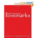 Books on Passion | Lovemarks: Kevin Roberts, A.G. Lafley: 9781576872703: Amazon.com: Books