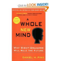 Books on Passion | A Whole New Mind: Why Right-Brainers Will Rule the Future: Daniel H. Pink: 9781594481710: Amazon.com: Books