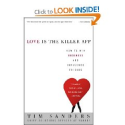 Books on Passion | Love Is the Killer App: How to Win Business and Influence Friends: Tim Sanders: 9781400046836: Amazon.com: Books