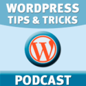Top Ten Podcasts for Wordpress Users | WordPress Tips & Tricks Podcast | Steve Hart - freelance multimedia journalist