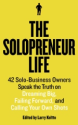 How to be a Solopreneur | Larry Keltto's The Solopreneur Life