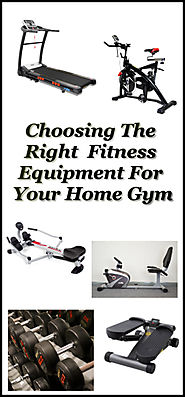 Choosing The Right Fitness Equipment For Your Home Gym