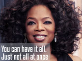 10 Amazing Oprah Life Lessons | 'You can have it all. Just not all at once.'