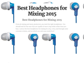 Top Rated Headphones for Mixing Audio Tracks 2016-2017 | Best Headphones for Mixing 2015