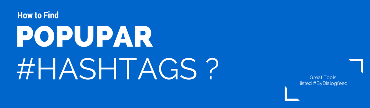 Great tools for finding popular hashtags