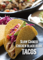 Meal Plan Monday #3 | Slow Cooker Chicken Black Bean Tacos | Skinnytaste