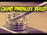 Advanced Coil builds II | 4 Strand Parallel Coil Build