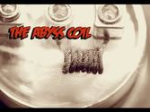 Advanced Coil builds II | The Abyss Coil