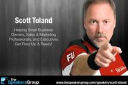 Top Sales Speakers at The Speakers Group | Scott Toland: Fired Up and Ready to Sell