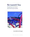 Guest Blog Posts | Re-Launch You: Finding Your Fit | The Life Uncommon