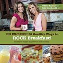 Best Healthy Breakfast Recipes | No Excuses - 50 Healthy Ways to ROCK breakfast
