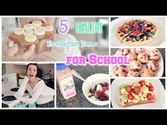 Best Healthy Breakfast Recipes | 5 Quick & Healthy Breakfast Ideas for School!