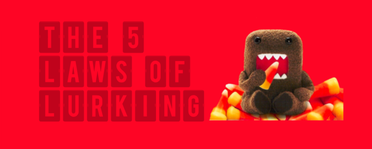 5 Laws of Lurking