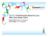 IBM Connect2013 Sessions On SlideShare | BP105: A Performance Boost for your IBM Lotus Notes Cl...