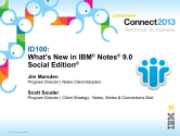 IBM Connect2013 Sessions On SlideShare | ID100: What's New In IBM Notes 9.0 Social Edition