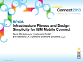 BP406: Infrastructure Fitness and Design Simplicity for IBM Mobile Connect