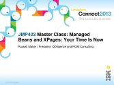 IBM Connect2013 Sessions On SlideShare | JMP402: Master Class - Managed beans and XPages - Your Time Is Now