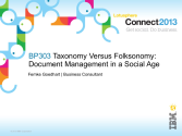 IBM Connect2013 Sessions On SlideShare | BP303: Taxonomy versus Folksonomy: Document Management in a Social Age