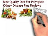 Best Quality Diet For Polycystic Kidney Disease Plus Reviews