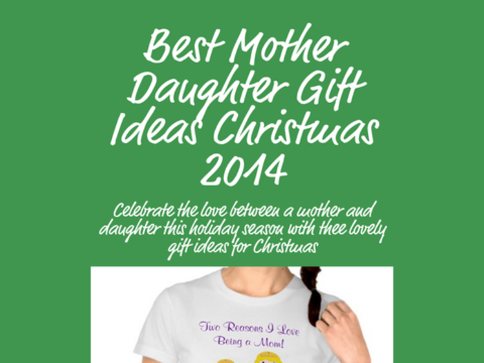 Great Mother Daughter Gift Ideas Christmas 2014 | A Listly List