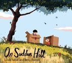 The Book Chook's Top Children's Picture Books 2014 | Children's Book Review, On Sudden Hill