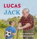 The Book Chook's Top Children's Picture Books 2014 | Children's Book Review, Lucas and Jack
