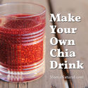 Fitbodybuzz.com's Favorite Homemade Healthy Energy Drinks | How to Make Your Own Chia Seed Drink
