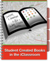iWriting Inspiration | Student Created Books in the iClassroom by Eanes Ind School District