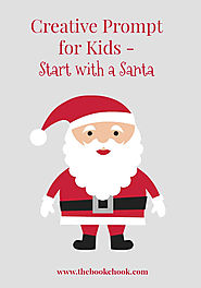 The Book Chook: Creative Prompt for Kids - Start with a Santa
