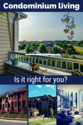 The Best of the Best Advice for First Time Home Buyers | Is Condominium Living Right for You? - Frederick Real Estate Online