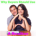 Best Resources for Real Estate Buyers | Reasons Why Buyers Need Their Own Realtor