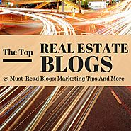 The List of Top Real Estate Blog Lists | The Best Real Estate Blogs Covering Marketing & Sales