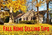 The Best Home Selling Tips For Maximum Success | The Best Fall Home Selling Tips