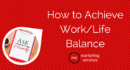 Ask Mandy Q&A - Your Social Media Marketing Questions Answered! | Ask Mandy Q&A: How to Achieve Work/Life Balance - ME Marketing Services, LLC