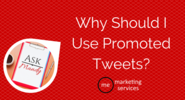Ask Mandy Q&A - Your Social Media Marketing Questions Answered! | Ask Mandy Q&A: Why Should I Use Promoted Tweets? - ME Marketing Services, LLC