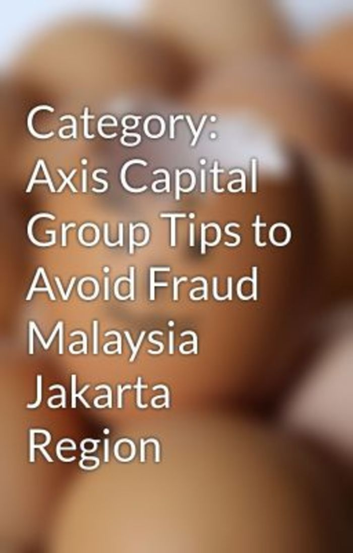category axis capital group tips to
