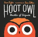The Book Chook's Top Children's Picture Books 2015 | Children's Book Review, Hoot Owl, Master of Disguise
