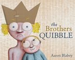 The Book Chook's Top Children's Picture Books 2015 | Children's Book Review, The Brothers Quibble
