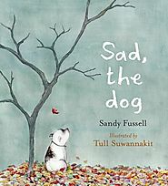 The Book Chook's Top Children's Picture Books 2015 | Children's Book Review, Sad, the Dog