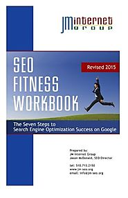 SEO Fitness Workbook: 2015 Edition: The Seven Steps to Search Engine Optimization Success on Google