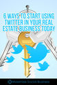 Ways to Use Twitter in Your Real Estate Business